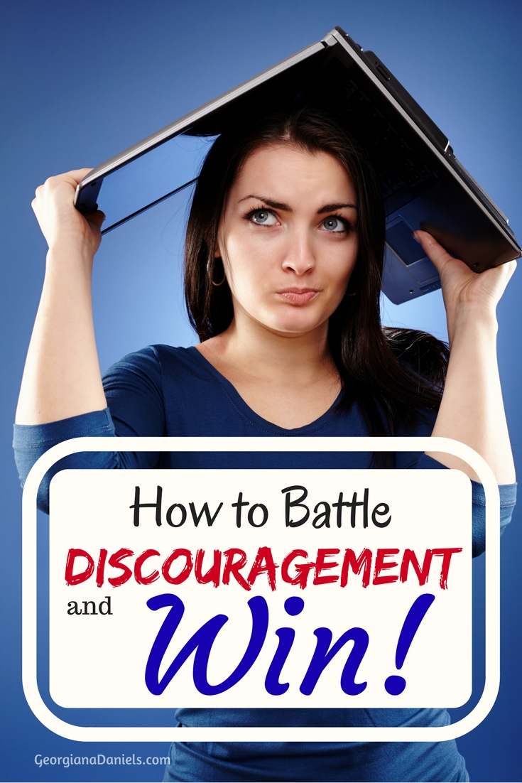 How to Battle Discouragement and Win!