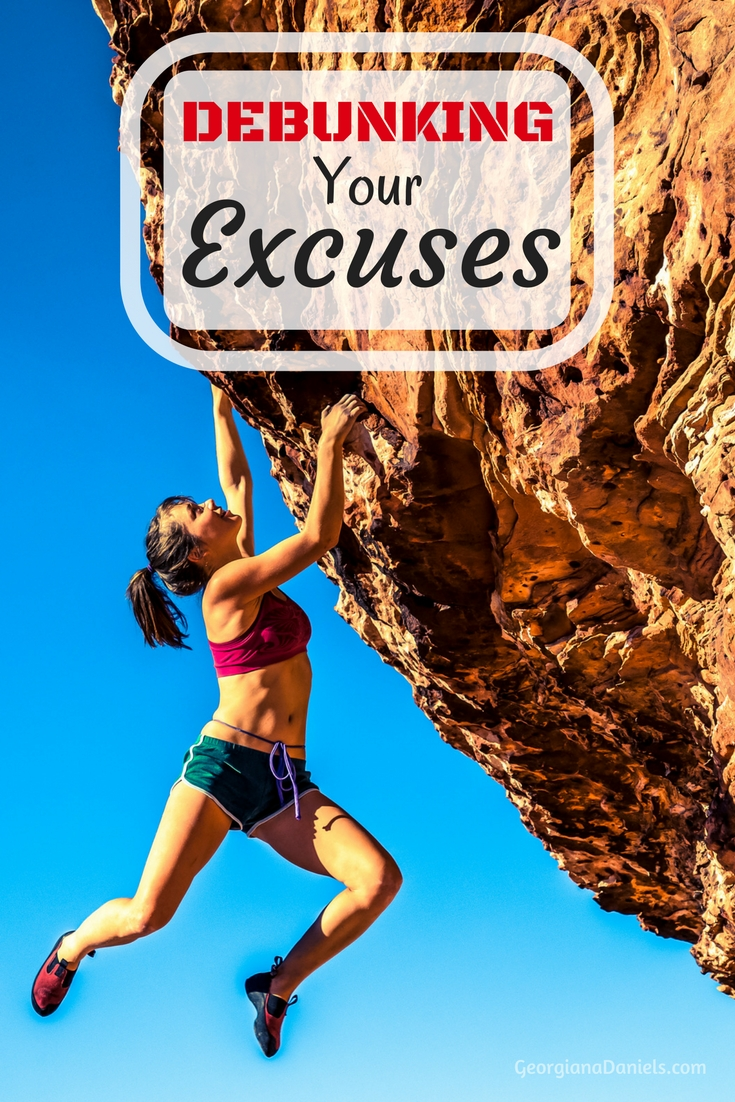 Debunking Your Excuses–Part 2